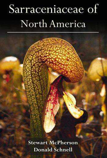 Cover phototraph of the book Sarraceniaceae of North America
